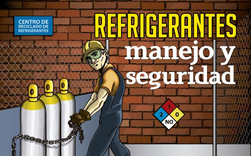 Refrigerantes Manejo Y Seguridad Revista Cero Grados
